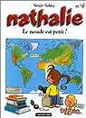 Nathalie, tome 4 : Le monde est petit! par Salma