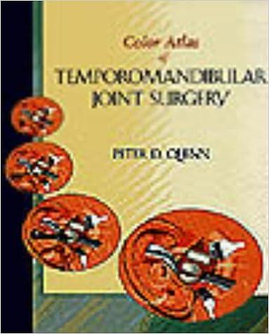 Color Atlas Of Temporomandibular Joint Surgery by Peter D