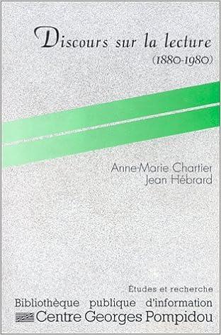 Discours sur la lecture, 1880-1980 pdf ebook