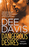 Dangerous Desires (An A-Tac Series Book 2)