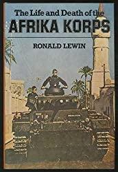 Life and Death of the Afrika Korps, The