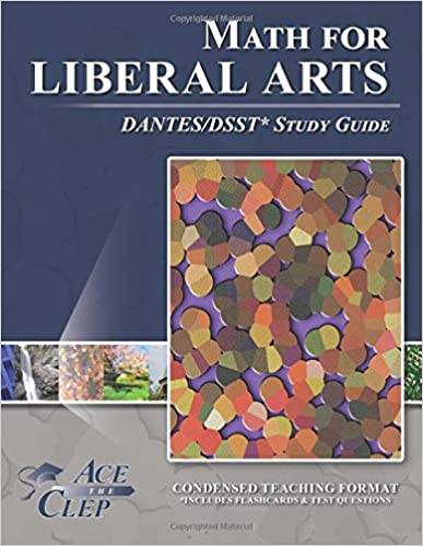 DSST Math for Liberal Arts DANTES Study Guide: Ace The CLEP