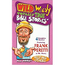 Wild & Wacky Totally True Bible Stories - All Abou