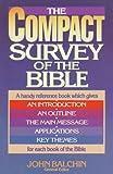 The Compact Survey of the Bible, John Balchin, 0871239647