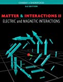 img - for 2: Matter and Interactions, Volume II: Electric and Magnetic Interactions book / textbook / text book