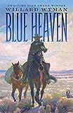 Image of Blue Heaven: A Novel