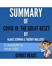 Summary of Covid 19: The Great Reset by Klaus Schwab & Thierry Malleret: Summary & Analysis