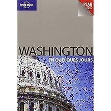 WASHINGTON EN QUELQUES JOURS -1E ED.