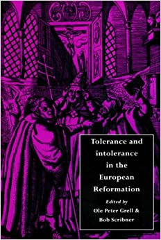 Book Tolerance and Intolerance in the European Reformation