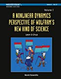 A Nonlinear Dynamics Perspective of Wolfram's New Kind of Science, Leon O. Chua, 9812566422