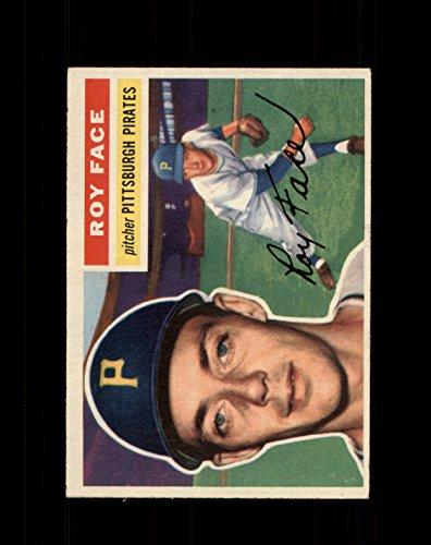 1956 Topps Baseball #013 Roy Face (Pirates) STARX 6 EX/MT (CS33528)