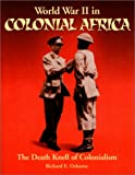 World War II in Colonial Africa: The Death Knell of Colonialism