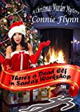 There's a Dead Elf in Santa's Workshop (a  Derek Shriver Short Mystery Book 1)