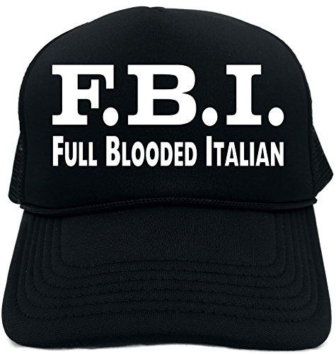 Funny Trucker Hat (F.B.I. (FULL BLOODED ITALIAN) Unisex Adult Foam Retro -