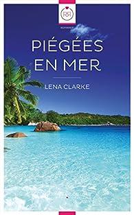 Piégées en mer par Lena Clarke