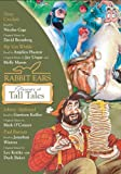 Rabbit Ears Treasury of Tall Tales: Volume One: Davy Crockett, Rip Van Winkle, Johnny Appleseed, Paul Bunyan