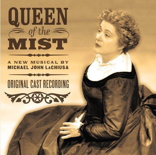 Queen of the Mist by Original Cast -