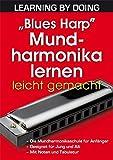 """""""Blues Harp"""" Mundharmonika lernen leicht gemacht"""