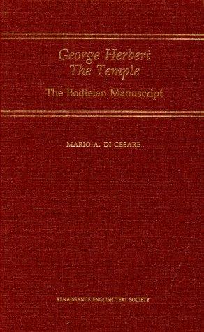 George Herbert the Temple: A Diplomatic Edition of the Bodleian Manuscript (Medieval & Renaissance Texts & Studi