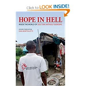 Hope in Hell: Inside the World of Doctors Without Borders Dan Bortolotti
