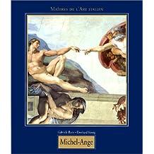 Michelangelo Buonarroti, surnommé Michel-Ange, 1475-1564