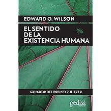 El sentido de la existencia humana (EXTENSIÓN CIENTÍFICA nº 416232) (Spanish Edition)