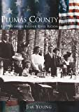 Plumas County:  History of the  Feather River Region  (CA) (Making of America)