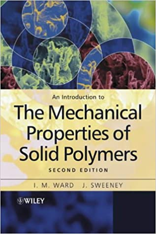Book An Introduction to the Mechanical Properties of Solid Polymers, 2nd Edition