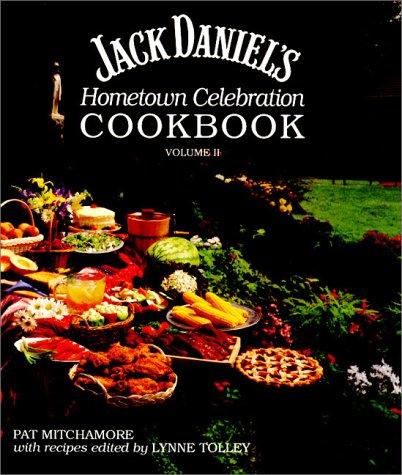 Jack Daniels Whiskey Recipe - Jack Daniel's Hometown Celebration Cookbook, Volume II