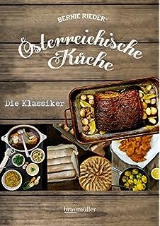 Österreichische küche: amazon.de: bernie rieder: bücher - österreichische Küche Kochbuch