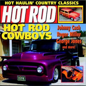 Hot Rod Rock: Hot Rod Cowboys, Vol. 2 by The Right Stuff