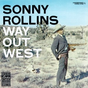 Way Out West [Vinyl] by Original Jazz Classics