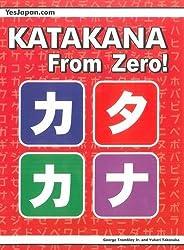 Katakana from Zero!: 2 (Japanese Writing From Zero!)