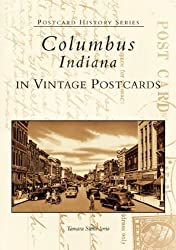 Columbus  Indiana In Vintage Postcards   (IN)  (Postcard History Series)