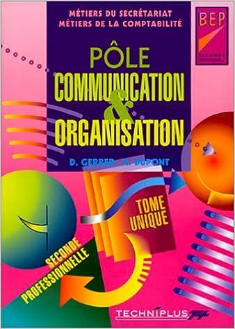 Livres gratuits Pôle communication et organisation, Seconde professionnelle pdf