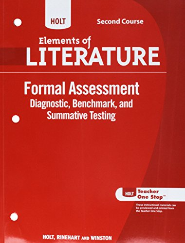 Holt Elements of Literature Formal Assessment Second Course, Diagnostic, Benchmark, and Summative Testing,  Grade 8