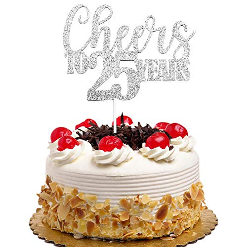 - Cheers to 25 Years Cake Topper for 25th Birthday Wedding Anniversary Party Decorations Silver Glitter