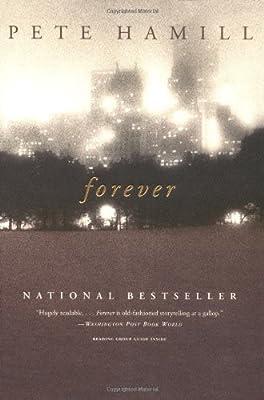Amazon com: Forever: A Novel (2015316735698): Pete Hamill: Books