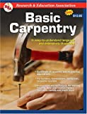 REA's Handbook of Basic Carpentry, Research & Education Association Editors and US Army Corps of  Engineers, 0878914439