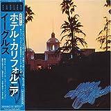 イーグルス ホテル・カリフォルニア(紙ジャケット仕様) CD