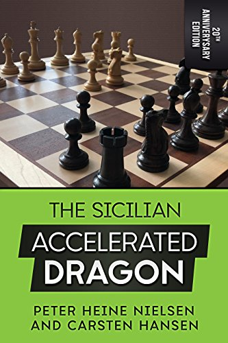 The Sicilian Accelerated Dragon - 20th Anniversary Edition 51GPKMZOx7L
