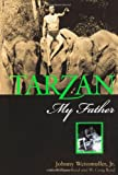 Tarzan, My Father, Johnny Weissmuller and William Reed, 1550225227
