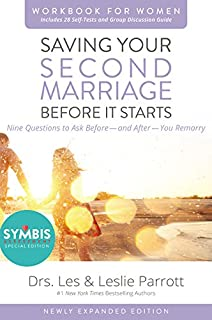 Saving Your Second Marriage Before It Starts Workbook For Women Updated Nine Questions To Ask