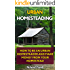 Urban Homesteading: How To Be An Urban Homesteader and Make Money From Your Homestead