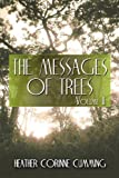 The Messages of Trees, Heather Corinne Cumming, 1605634824