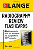 LANGE Radiography Review Flashcards by Saia D.A. (2015-02-12) Paperback