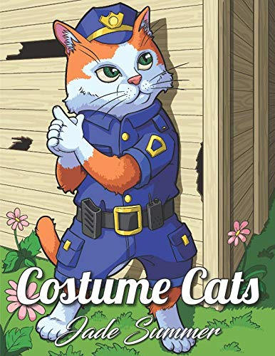 Costume Cats: An Adult Coloring Book with Adorable Cartoon Cats, Cute Fashion Designs, and Funny Scenes for Cat Lovers]()