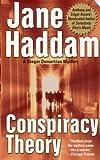 Conspiracy Theory, Jane Haddam, 0312990006