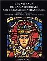 Les vitraux de la cathédrale Notre-Dame de Strasbourg par Beyer