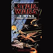Star Wars: The X-Wing Series, Volume 1: Rogue Squadron | Michael A. Stackpole